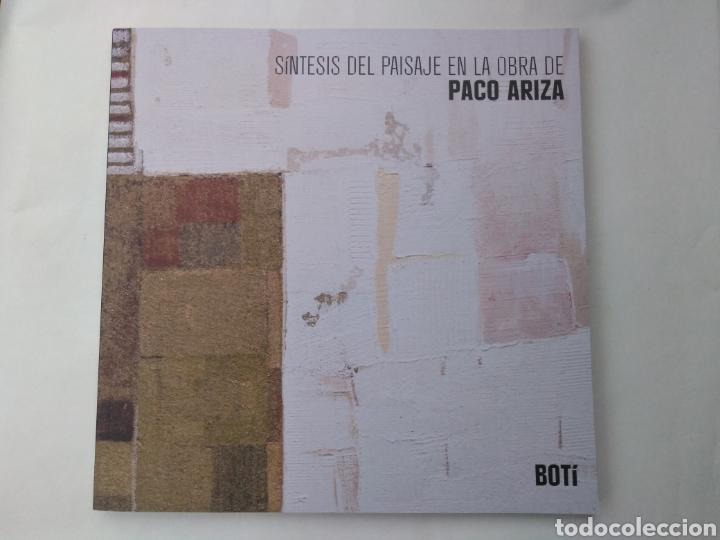 SÍNTESIS DEL PAISAJE EN LA OBRA DE PACO ARIZA. CÓRDOBA: FUNDACIÓN RAFAEL BOTÍ (Arte - Catálogos)