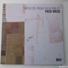 Arte: SÍNTESIS DEL PAISAJE EN LA OBRA DE PACO ARIZA. CÓRDOBA: FUNDACIÓN RAFAEL BOTÍ. Lote 195370793