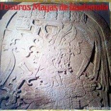 Arte: TESOROS MAYAS DE GUATEMALA - ESPAÑOL /JAPONES - ARQUEOLOGÍA / ETNOLOGÍA. Lote 195386141