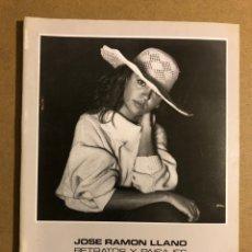 """Arte: JOSÉ RAMÓN LLANO""""RETRATOS Y PAISAJES """". CATÁLOGO EXPOSICIÓN MUSEO ARTE E HISTORIA (DURANGO), 1990. Lote 195516562"""