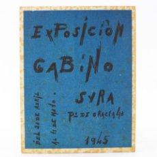 Arte: EXPOSICIÓN GABINO, 1945, GALERIA SYRA, TEXTO DE JOSEP Mª DE SUCRE, FIRMADO POR EL ARTISTA. 17X13,5CM. Lote 195706712