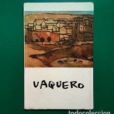 Arte: VAQUERO · J. CAMÓN AZNAR. ATENEO DE MADRID, 1959. JOAQUÍN VAQUERO PALACIOS (1900-1998). Lote 195996867
