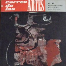 Arte: CORREO DE LAS ARTES. 30. FEBRERO-MARZO 1961. 35X25 CM. SIN PAGINAR. PORTADA MANOLO MILLARES.. Lote 196100985