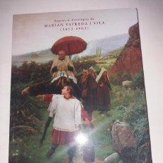 Arte: EXPOSICIÓ ANTOLOGICA DE MARIAN VAYREDA I VILA (1853-1903). NUEVO.. Lote 196105586