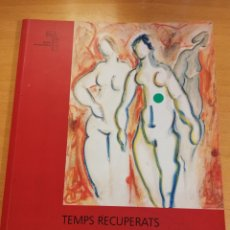 Arte: TEMPS RECUPERATS. FREDERIC SOBERATS LIEGEY. Lote 196605172