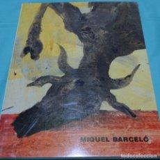 Arte: LIBRO DE MIQUEL BARCELO.GALERIA SALVADOR RIERA 1992.COMO NUEVO.. Lote 197368190