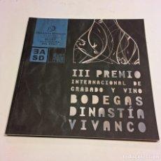 Arte: CATÁLOGO III PREMIO GRABADO Y VINO BODEGAS DINASTÍA VIVANCO . 2010. Lote 197490015