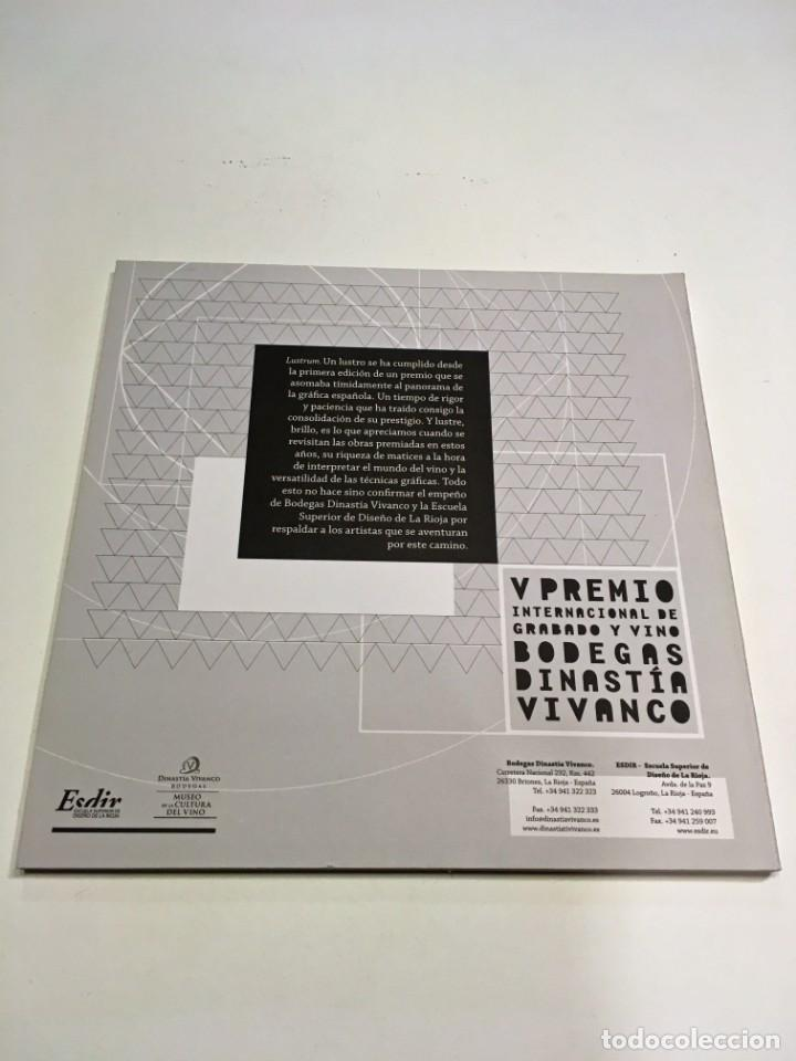 Arte: Catálogo V Premio Grabado y Vino Bodegas Dinastía Vivanco . 2012 - Foto 2 - 197490162