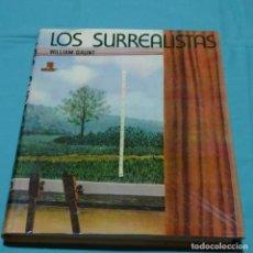 Arte: LIBRO LOS SURREALISTAS.WILLIAM GAUNT.EDITORIAL LABOR. Lote 197490572
