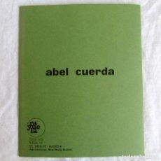Arte: CATÁLOGO ABEL CUERDA, RAYUELA 1975. Lote 198326986