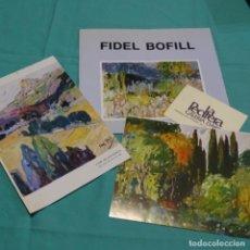 Arte: CATÁLOGOS Y FOLLETOS DE FIDEL BOFILL.. Lote 198580227