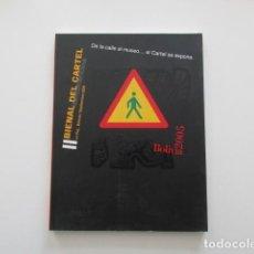 Arte: BIENAL IBEROAMERICANA DEL CARTEL, DE LA CALLE AL MUSEO... EL CARTEL SE EXPONE, BOLIVIA 2005. Lote 198804342