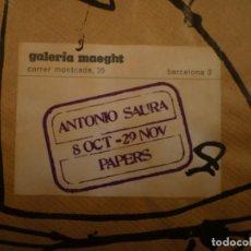 Arte: ANTONIO SAURA. PAPERS 1954-1975. INVITACIÓN. GALERIA MAEGHT. 1984. Lote 199306476