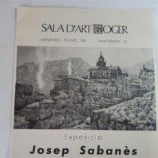 Arte: EXPOSICION JOSEP SABANES. Lote 199482406