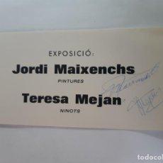 Arte: EXPOSICION JORDI MAIXENCHS I TERESA MEJAN. Lote 199482506