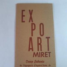Arte: EXPOSICION JOSEP SABANES, FIRMADO POR EL ARTISTA. Lote 199482603