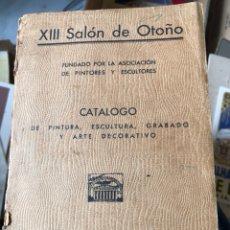 Arte: ANTIGUO CATÁLOGO DE PINTURA Y ESCULTURA 1933. Lote 199669048