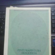 Arte: PINTURA-PINTURA ARAGONESA (1974-1978). Lote 200389875