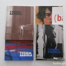 Arte: TXOMIN BADIOLA, LOTE DE CUATRO CATÁLOGOS, ESTADO IMPECABLE. Lote 201099603