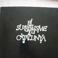 Arte: EL SURREALISMO A CATALUNYA DAU AL SET BARCELONA 1975. Lote 201111263