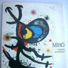 Arte: CATÁLOGO ORIGINAL- JOAN MIRO L´OEUVRE GRAPHIQUE MUSEÉ D´ART MODERNE DE LA VILLE DE PARIS- 1974. Lote 201145628