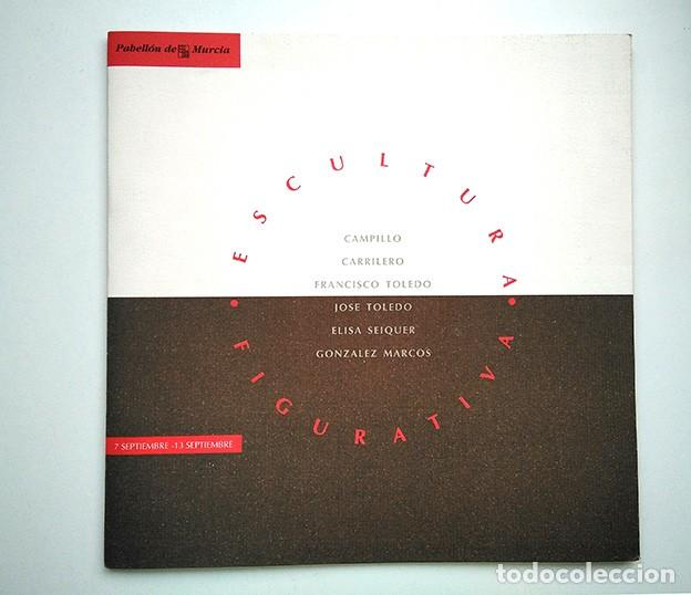 ESCULTURA FIGURATIVA. PABELLÓN DE MURCIA EXPO SEVILLA 1992 (Arte - Catálogos)