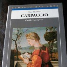Arte: CARPACCIO. CATÁLOGO COMPLETO. AKAL. PETER HUMFREY.. Lote 202322632