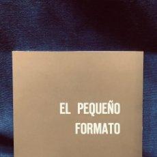 Arte: CATALOGO EXPOSICION EL PEQUEÑO FORMATO GALERIA THEO PALENCIA BARJOLA SOROLLA. Lote 203836283
