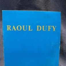 Arte: RAOUL DUFY TRIPTICO ACOMPAÑA TOMO DOS EDICION LIMITADA MAURICE LAFFAILLE 21X15,5CMS. Lote 203972816