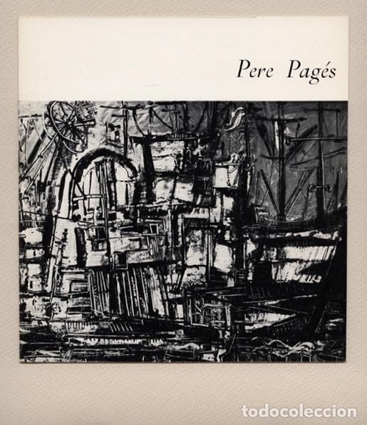 PERE PAGÈS I ROYO (BARCELONA 1934). PRIMERA EXPOSICIÓN EN MADRID, GALERÍA AMADÍS, 1965 (Arte - Catálogos)