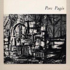 Arte: PERE PAGÈS I ROYO (BARCELONA 1934). PRIMERA EXPOSICIÓN EN MADRID, GALERÍA AMADÍS, 1965. Lote 204211611