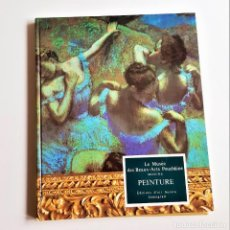 Arte: LIBRO CATALOGO LE MUSEE DES BEAUX - ARTS POUCHKINE MOSCOU - PINTURAS - EDICION D'ART AURORA. Lote 204466612
