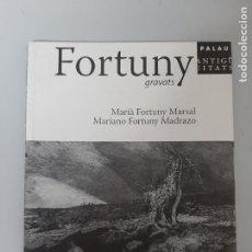 Arte: FORTUNY, GRAVATS, CATALOGO DE PINTURA / PAINTING CATALOGUE, MARTI ANTIGUITATS, 2007. Lote 204753870