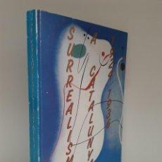 Arte: SURREALISME A CATALUNYA, 1924-1936, CATALOGO DE ARTE/ART CATALOGUE, CENTRE D´ART SANTA MONICA, 1988. Lote 205710928