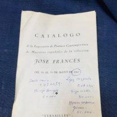 Arte: CATALOGO EXPOSICION PINTURA CONTEMPORANEA MAESTROS ESPAÑOLES COLECCION JUAN FRANCES 1967 VERSAILLES. Lote 205788455