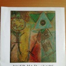 Arte: JOSEP MARIA DE SUCRE DAU AL SET 1983 BARCELOBA. Lote 205840043