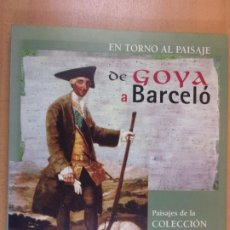 Arte: EN TORNO AL PAISAJE. DE GOYA A BARCELÓ / 1997. FUNDACIÓN ARGENTARIA. Lote 206271216