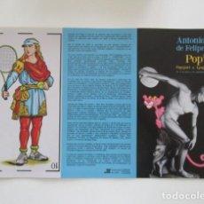 Arte: ANTONIO DE FELIPE, POP POPSPORT & LPOP, CATÁLOGO TRÍPTICO, CÁDIZ 2013. Lote 206550865