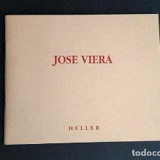 Arte: JOSÉ VIERA (ARACENA 1949). TEXTO I. GÓMEZ DE LIAÑO, LUIS A DE CUENCA. GALERÍA HELLER, 1997. Lote 206977901