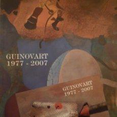 Arte: JOSEP GUINOVART. 1977-2007. GALERIA JOAN PRATS. 2011. Lote 207121200