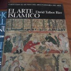 Arte: EL ARTE ISLÁMICO. DAVID TAMBOR RICE. HERMES 1967. Lote 207134826