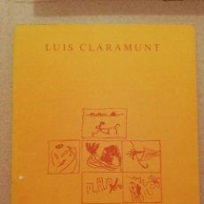Arte: LUIS CLARAMUNT 1987 (GALERIA MAGDA BELLOTTI). Lote 207270237