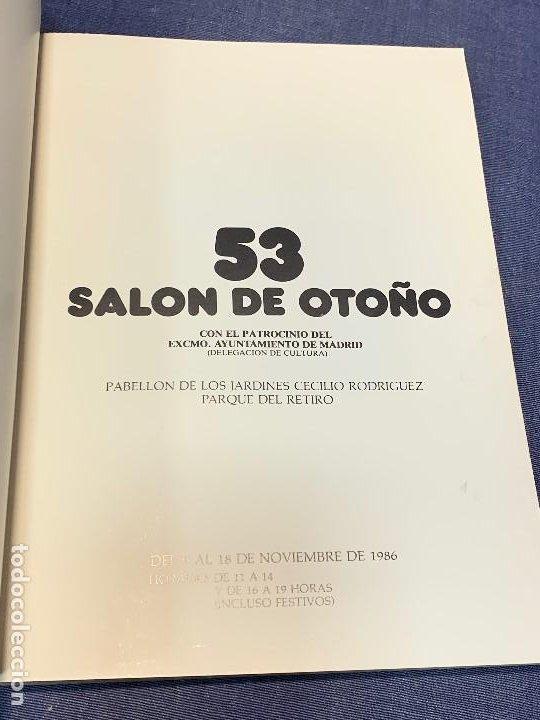 Arte: CATALOGO 53 SALON DE OTOÑO PARQUE RETIRO ASOCIACIO ESPAÑOLA PINTORES ESCULTORES 24X17CMS - Foto 13 - 209121258