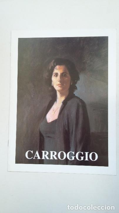 CARROGGIO. CATALOGO DE LA EXPOSICION. EXPOSICIONES SALA DE ARTE DURAN ABRIL 1997. TDKC65 (Arte - Catálogos)