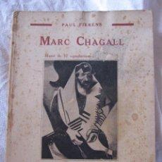 Arte: FIERENS, PAUL. MARC CHAGALL LES EDITIONS G CRÈS ET CIE,, PARIS, 1929. 19,5 X 15 CM. Lote 210227582