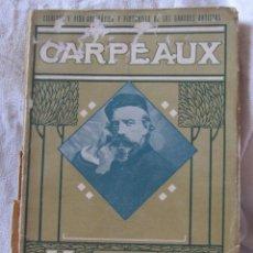 Arte: FLORIÁN-PARMENTIER. CARPEAUX. SOCIEDAD DE EDICIONES LOUIS-MICHAUD. HACIA 1920. Lote 210230987