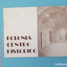 Arte: CATALOGO EXPOSICION BOLONIA CENTRO HISTORICO, COLEGIO ARQUITECTOS ZARAGOZA 2 1979 32 PAGINAS. Lote 210334466