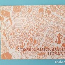 Arte: CATALOGO EXPOSICION COSMOCARTOGRAFIA URBANA PLANOS TRIDIMENSIONALES, COLEGIO ARQUITECTOS ZARAGOZA. Lote 210335888