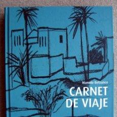 Arte: MANUEL BEZUNCE. CARNET DE VIAJE. CATÁLOGO DE ARTE. Lote 210341012