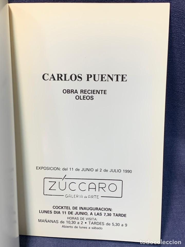 Arte: catalogo exosicion galeria zuccaro carlos puente 1990 obra reciente oleos 24x16cms - Foto 2 - 210457007